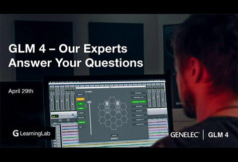 Genelec Hosts GLM 4 Q&As