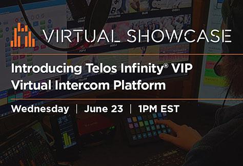 Telos Alliance Virtual Showcase Infinity VIP