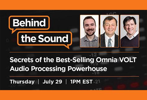 Telos Alliance Behind the Sound Omnia Volt