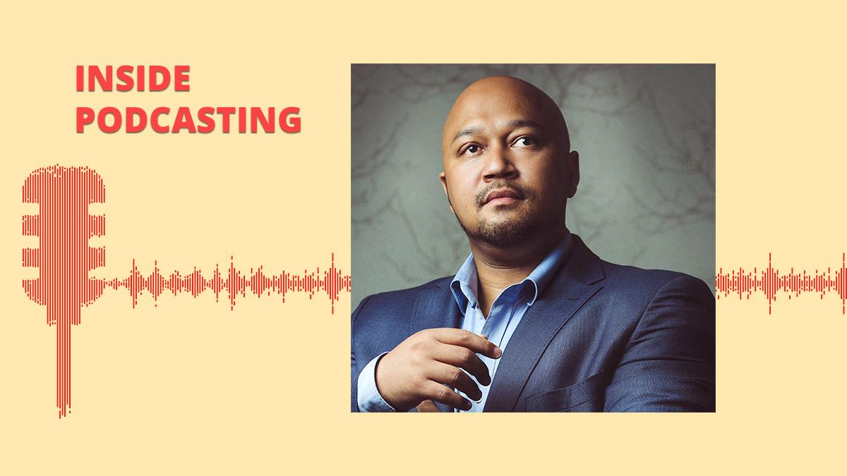 Inside Podcasting - Eusebius McKaiser